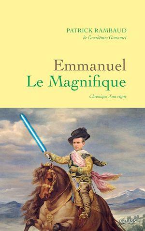 Emmanuel Le Magnifique   Rambaud, Patrick. Auteur
