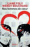 Télécharger le livre :  Nos femmes de coeur