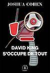 Télécharger le livre :  David King s'occupe de tout