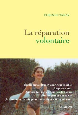 La réparation volontaire | Tanay, Corinne. Auteur