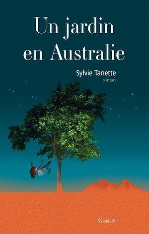 Un jardin en Australie | Tanette, Sylvie. Auteur