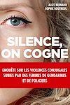 Télécharger le livre :  Silence, on cogne