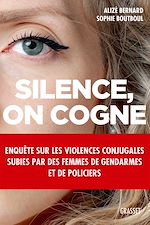 Téléchargez le livre :  Silence, on cogne