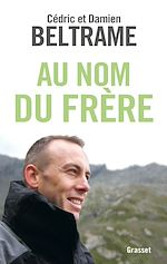 Download this eBook Au nom du frère