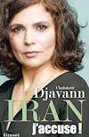Télécharger le livre :  Iran: j'accuse !