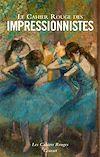 Télécharger le livre :  Le Cahier Rouge des impressionnistes