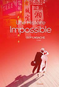 Téléchargez le livre :  Une histoire impossible