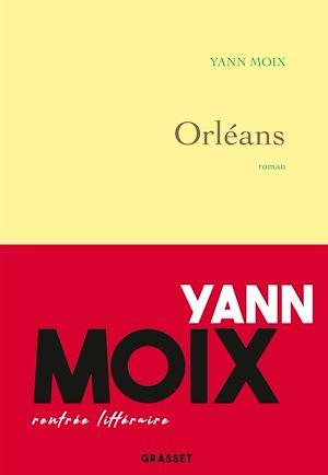 Orléans | Moix, Yann. Auteur