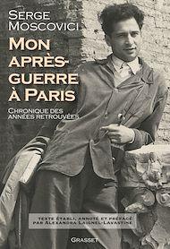 Téléchargez le livre :  Mon après-guerre à Paris