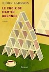 Télécharger le livre :  Le choix de Martin Brenner