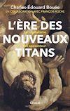 Télécharger le livre :  L'ère des nouveaux Titans