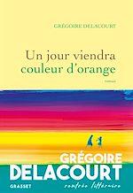 Download this eBook Un jour viendra couleur d'orange