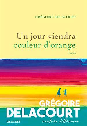 Un jour viendra couleur d'orange |