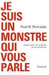 Télécharger le livre :  Je suis un monstre qui vous parle