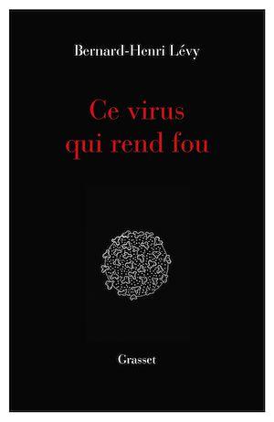 Téléchargez le livre :  Ce virus qui  rend fou