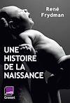 Télécharger le livre :  Une histoire de la naissance