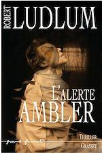L'Alerte Ambler |