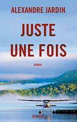 Download this eBook Juste une fois