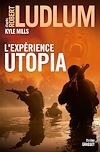 L'Expérience Utopia | Ludlum, Robert