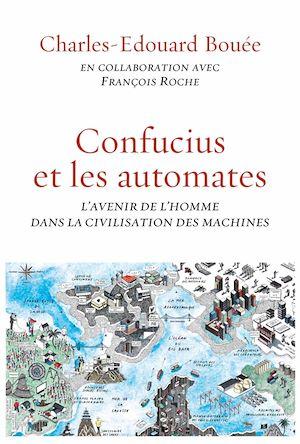 Téléchargez le livre :  Confucius et les automates