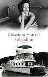 Splendour | Maillet, Géraldine