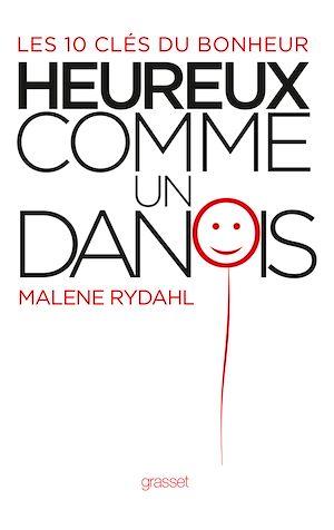Heureux comme un Danois | Rydahl, Malene. Auteur