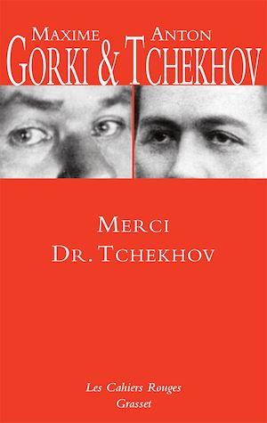 Téléchargez le livre :  Merci Dr. Tchekhov