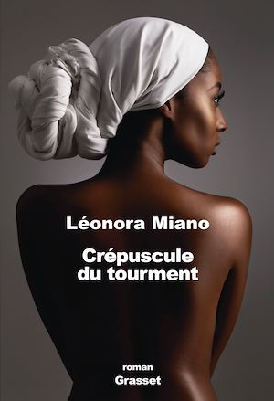 Crépuscule du tourment | Miano, Léonora
