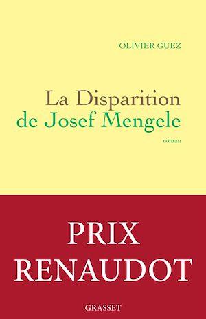 La disparition de Josef Mengele | Guez, Olivier. Auteur