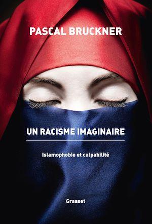Image de couverture (Un racisme imaginaire : islamophobie et culpabilité)
