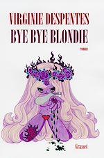 Bye bye Blondie |