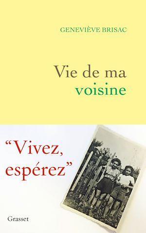 Vie de ma voisine | Brisac, Geneviève. Auteur