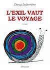 Télécharger le livre :  L'exil vaut le voyage