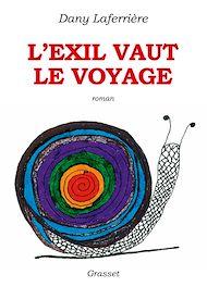 Téléchargez le livre :  L'exil vaut le voyage