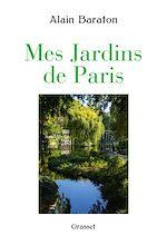Download this eBook Mes jardins de Paris