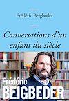 Télécharger le livre :  Conversations d'un enfant du siècle