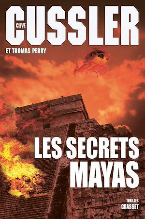 Les secrets mayas | Cussler, Clive