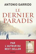 Téléchargez le livre :  Le dernier paradis