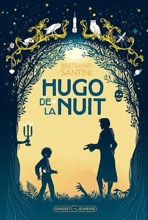 Hugo de la nuit | Santini, Bertrand. Auteur