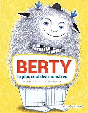 Berty : le plus cool des monstres