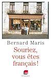 Souriez, vous êtes Français ! | Maris, Bernard