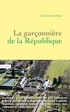 Download this eBook La garçonnière de la République