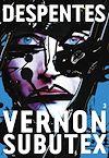 Vernon Subutex 3 | Despentes, Virginie