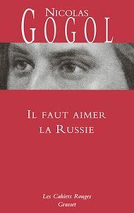Téléchargez le livre :  Il faut aimer la Russie