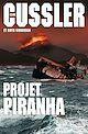 Télécharger le livre : Projet Piranha