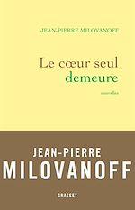 Download this eBook Le coeur seul demeure
