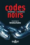 Télécharger le livre :  Codes noirs. de l'esclavage aux abolitions