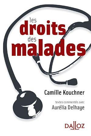 Téléchargez le livre :  Les droits des malades
