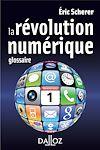 La révolution numérique | Scherer, Éric. Auteur