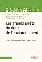 Download this eBook Les grands arrêts du droit de l'environnement